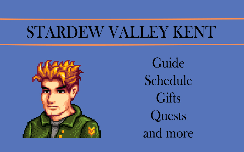 stardew valley Kent