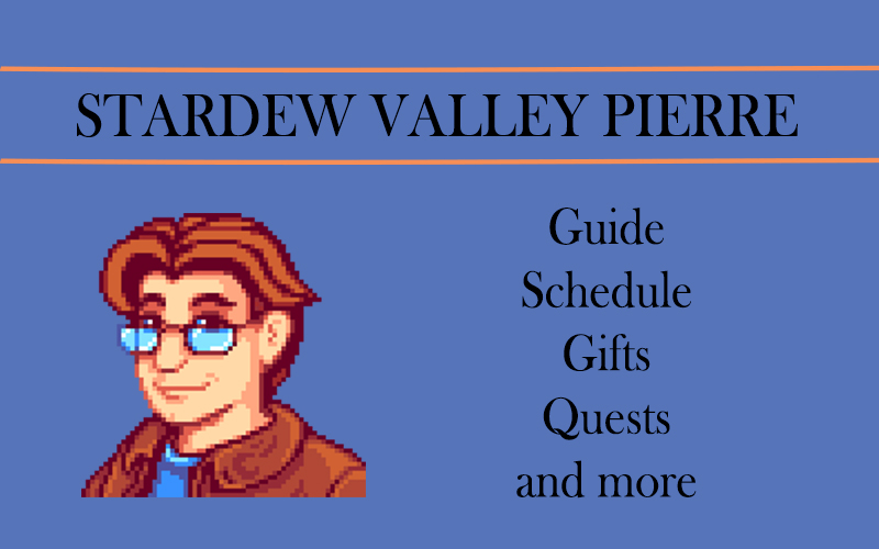 Stardew Valley Pierre Guide Stash Gifts And More Stardew Valley Fried calamari we are always happy to help you develop your stardew valley friendship. stardew valley pierre guide stash
