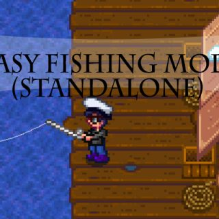 Easier fishing standalone mod