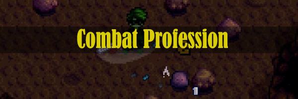 Combat profession