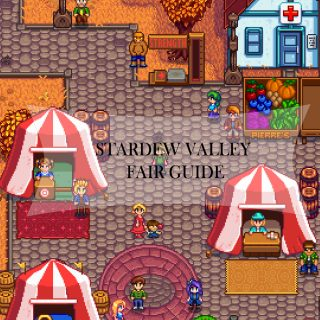 Stardew Valley Fair guide
