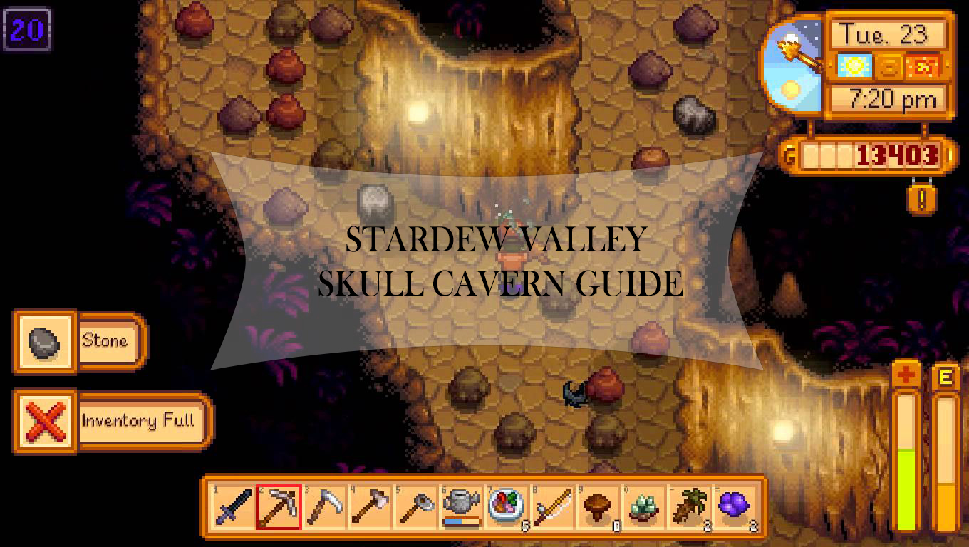 Stardew Valley Skull Cavern Guide