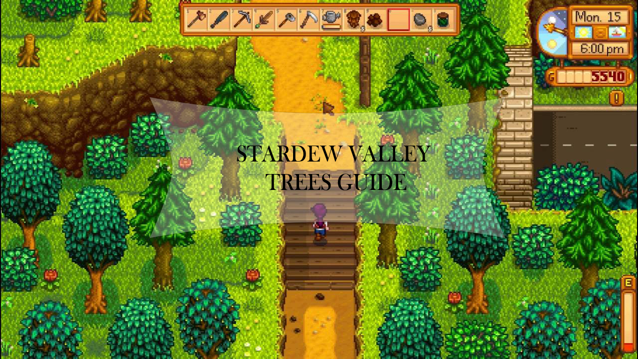 stardew valley trees guide