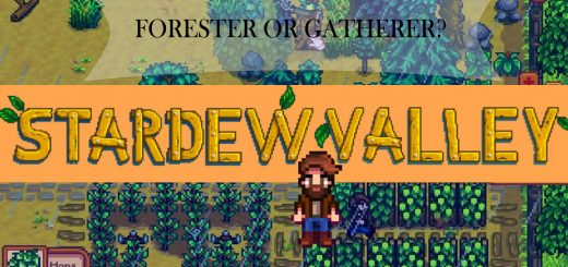 Stardew Valley Forester or Gatherer
