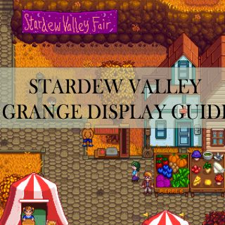 stardew valley grange display guide