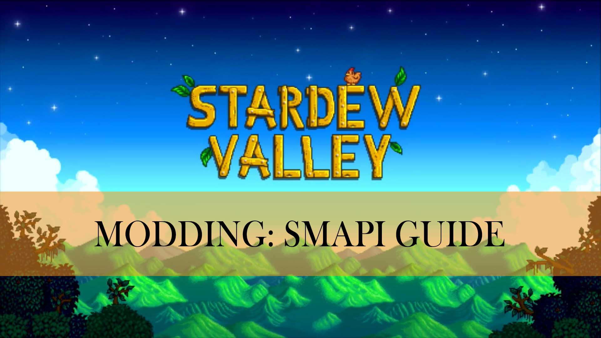 stardew valley modding smapi guide