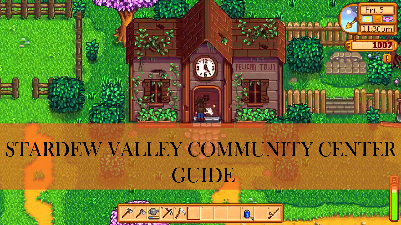 stardew valley community center guide