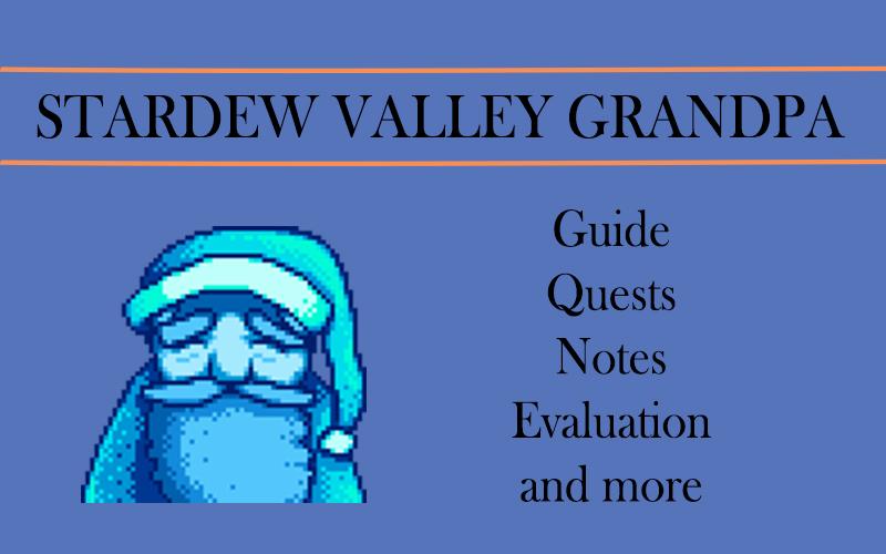 stardew valley Grandpa