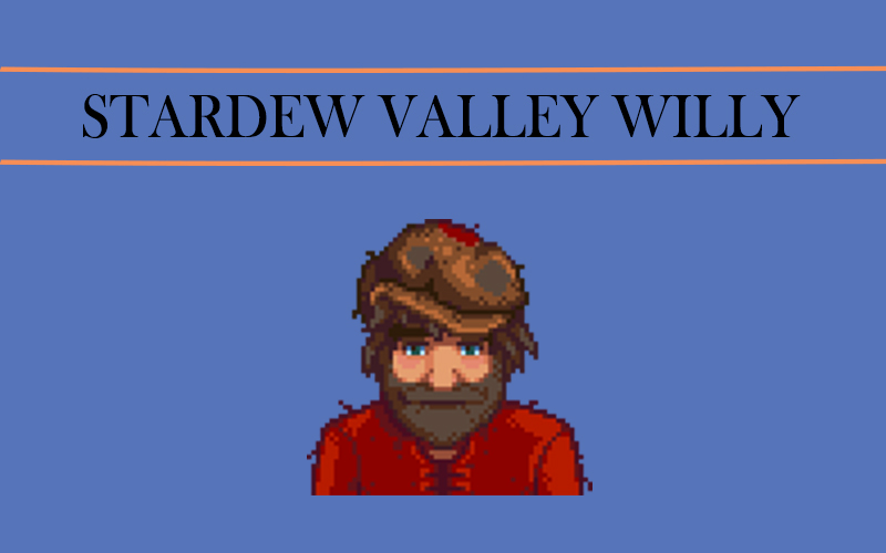 stardew valley Willy