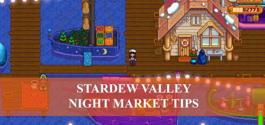 Stardew Valley Night Market All Tips You Need To Know