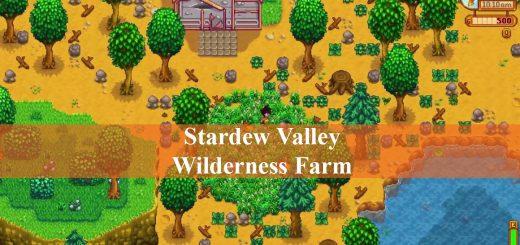 Stardew Valley Wilderness Farm